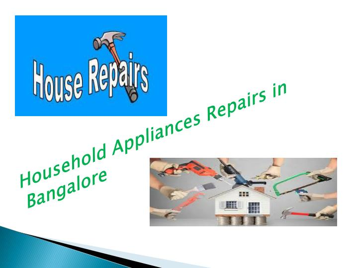 Household Appliances Repairs in Bangalore