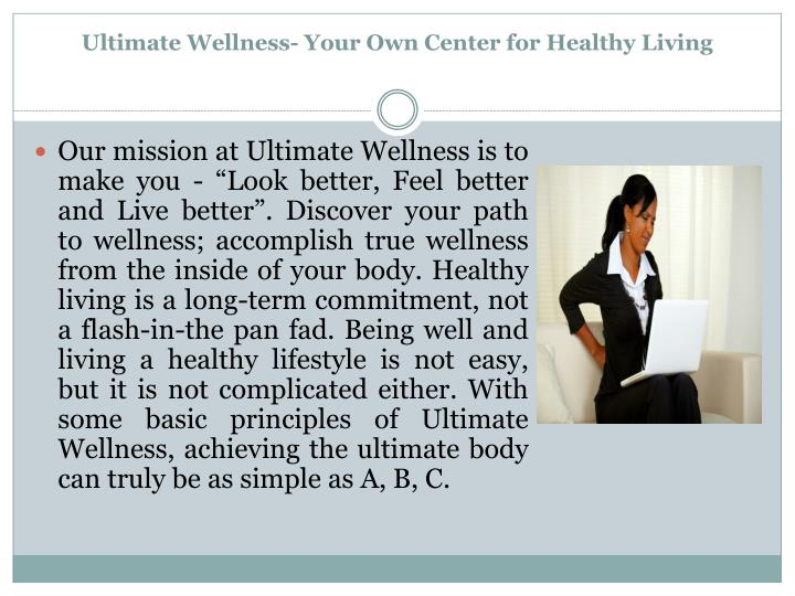 Ultimate wellness your own center for healthy living
