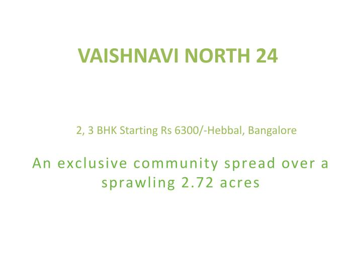 Vaishnavi north 24