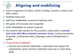 aligning and mobilizing