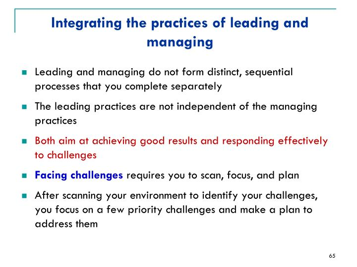 Integrating the practices of leading and managing