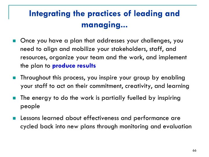 Integrating the practices of leading and managing...