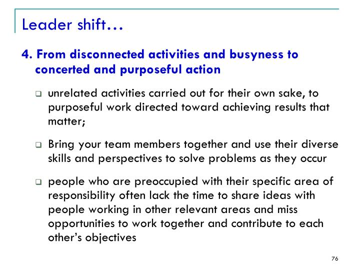 Leader shift…