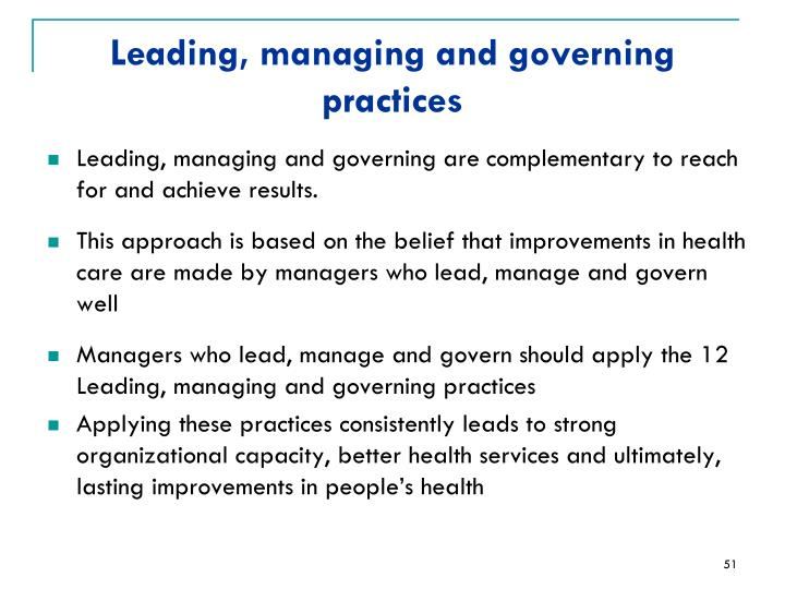 Leading, managing and governing practices