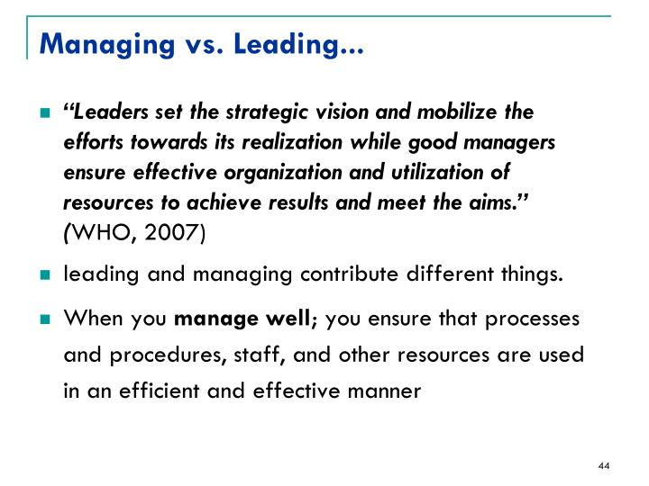 Managing vs. Leading...