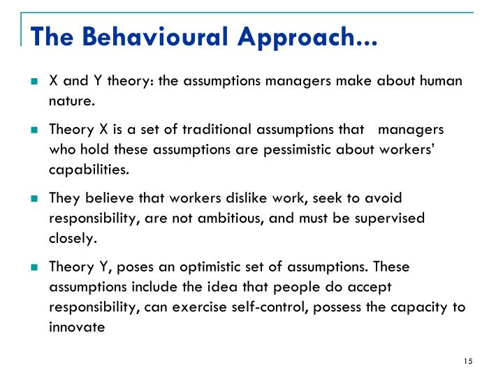 The Behavioural Approach...