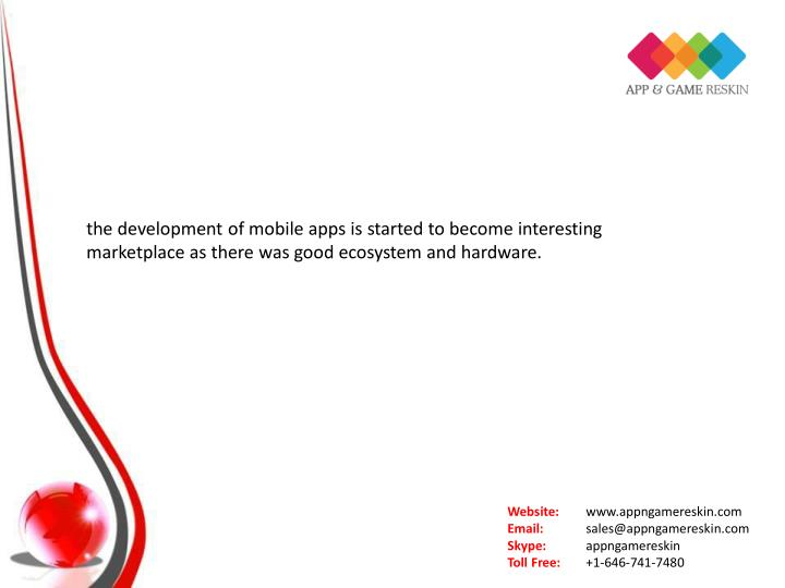 the development of mobile apps is started to become interesting