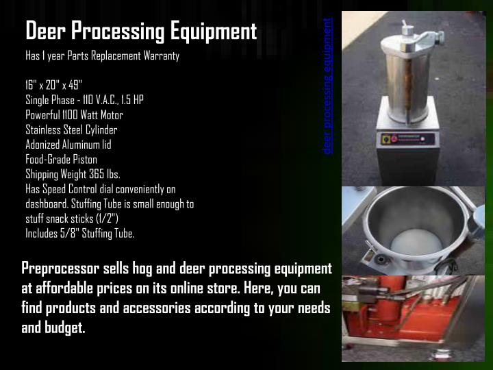 deer processing equipment