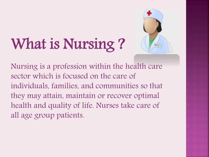 What is Nursing ?