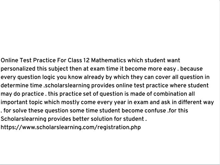 Online Test Practice For Class 12 Mathematics which student want