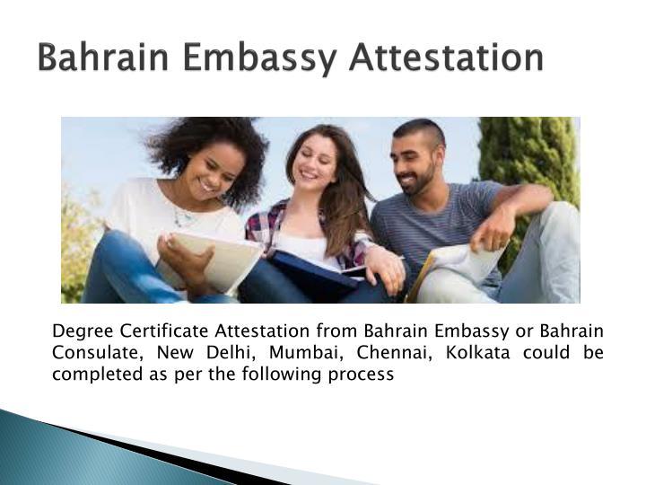 Bahrain Embassy Attestation