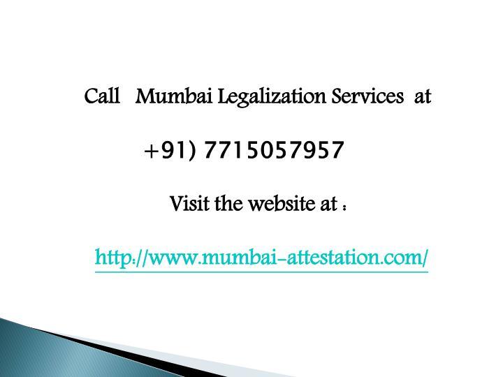 Call   Mumbai Legalization Services  at