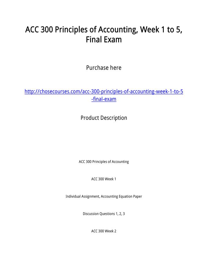 ACC 300 Principles of Accounting, Week 1 to 5,