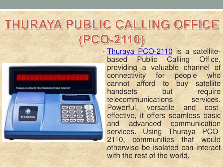 THURAYA PUBLIC CALLING OFFICE