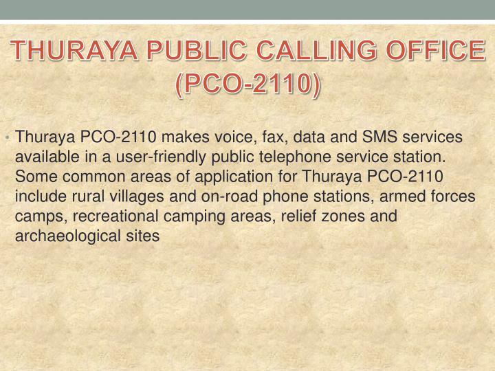 THURAYA PUBLIC CALLING OFFICE