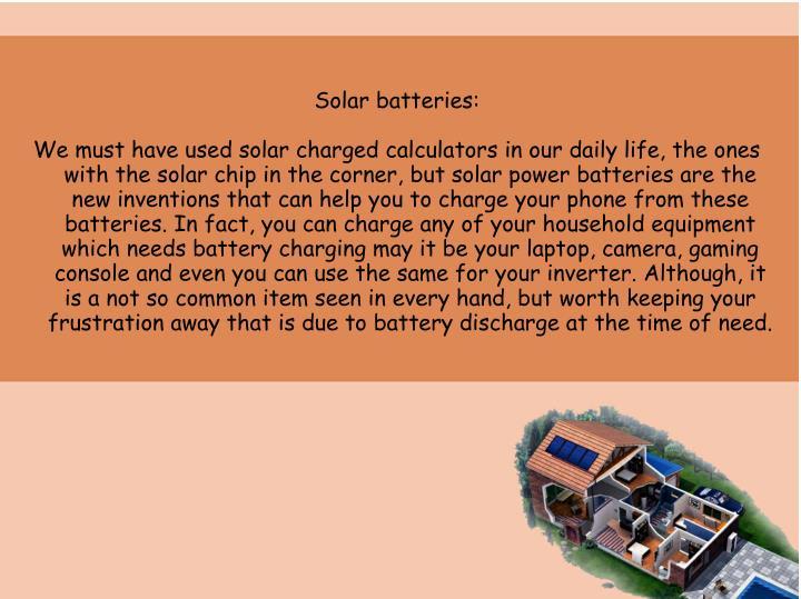 Solar batteries: