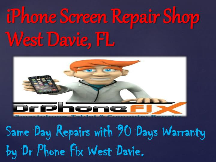 Iphone screen repair shop west davie fl