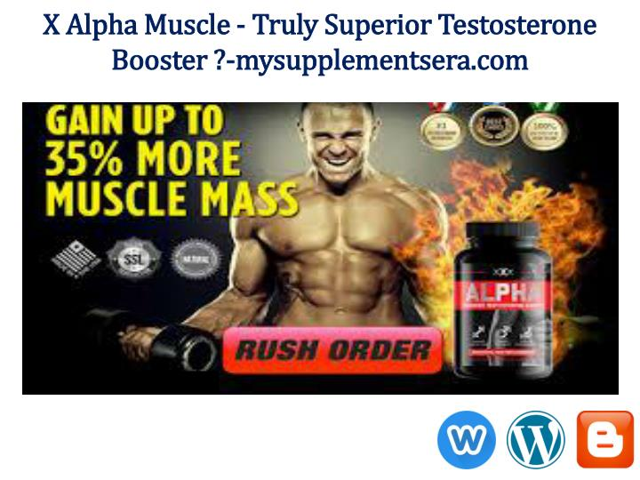 X Alpha Muscle - Truly Superior Testosterone Booster ?-