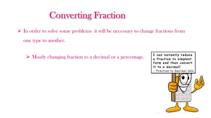 Converting Fraction