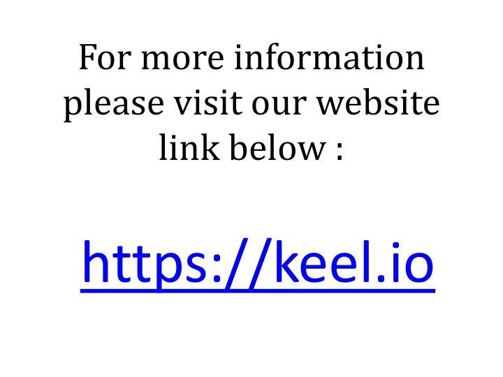 For more information please visit our website link below :