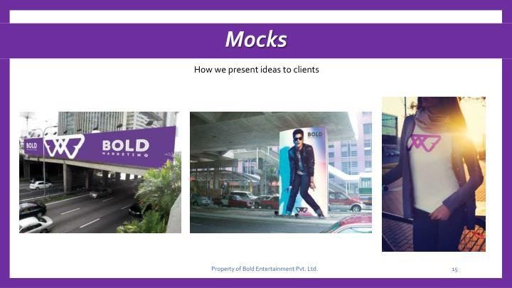 Mocks