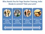 bliss awaits you for yoga teacher training india ready to commit take your pick