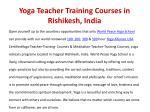 yoga teacher training courses in rishikesh india