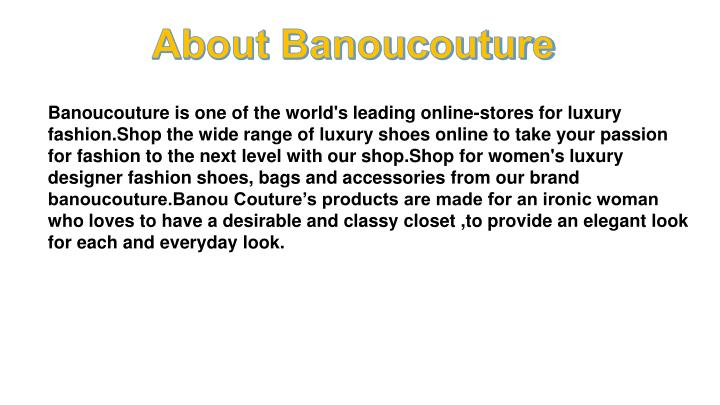 Banoucouture is one of the world's leading online-stores for luxury