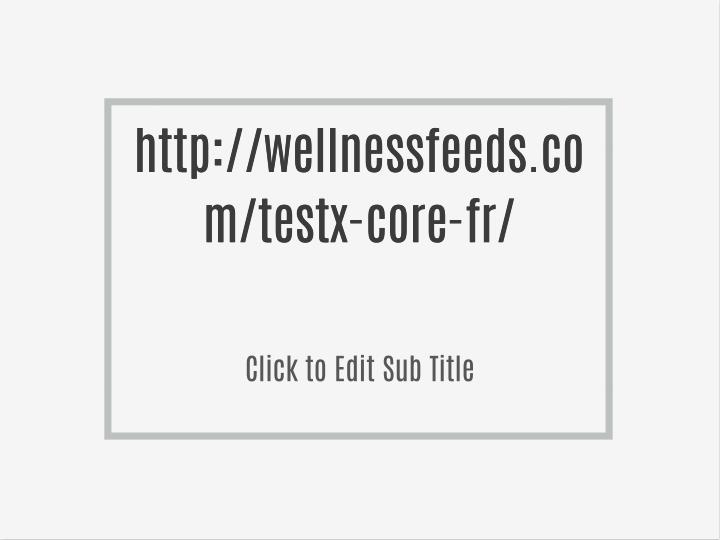 Http://wellnessfeeds.co