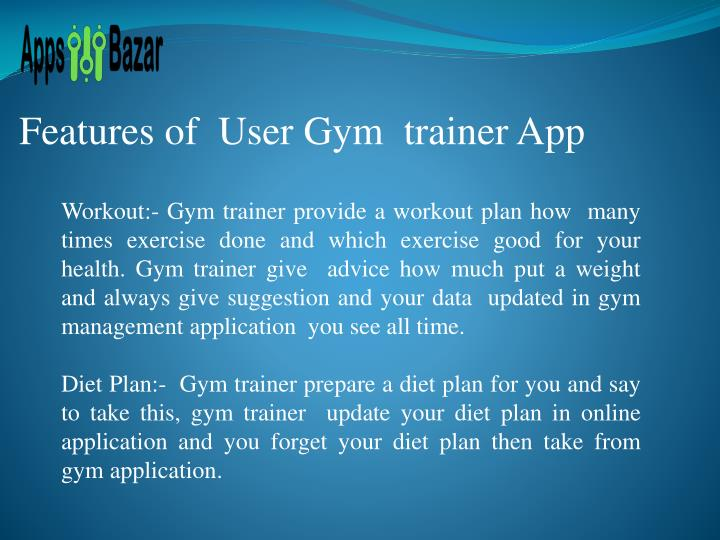 Features of  User Gym