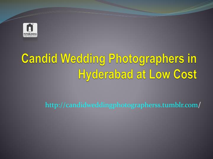 Candid wedding photographers in hyderabad at low cost