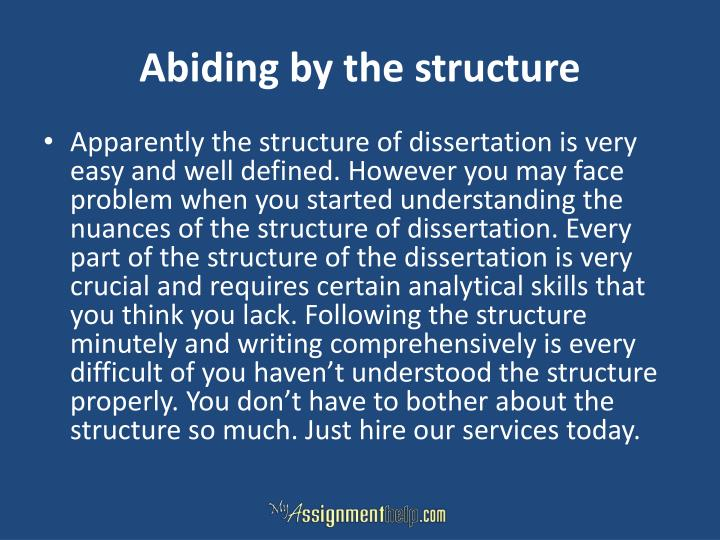 Abiding by the structure