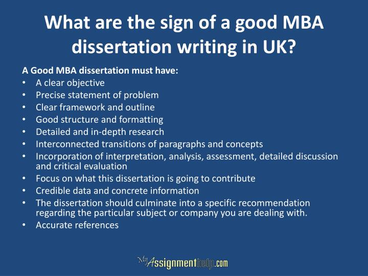 What are the sign of a good MBA dissertation writing in UK?