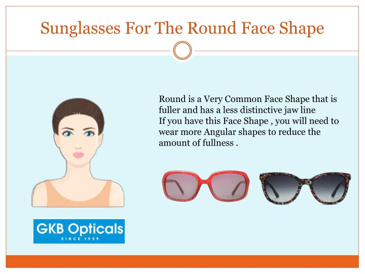 Sunglasses For The Round Face Shape