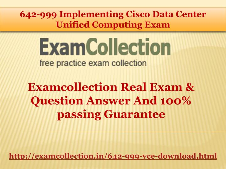 642-999 Implementing Cisco Data Center