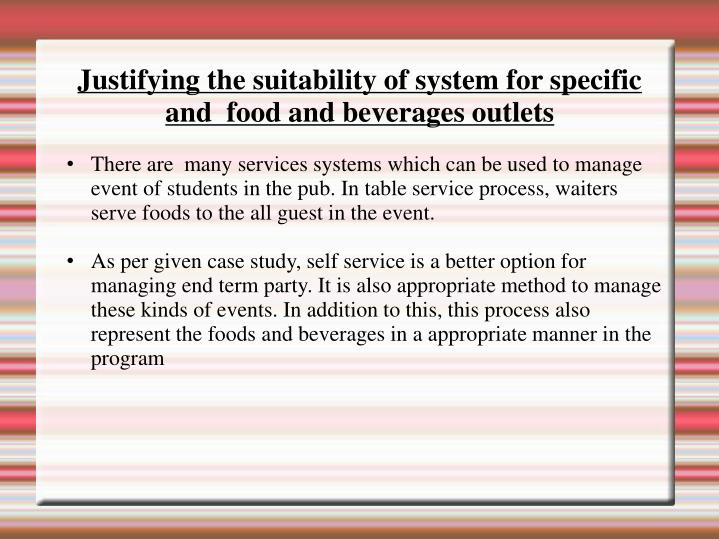 There are  many services systems which can be used to manage event of students in the pub. In table service process, waiters serve foods to the all guest in the event.