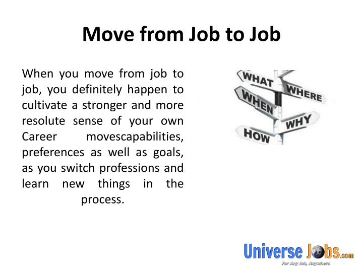 Move from job to job