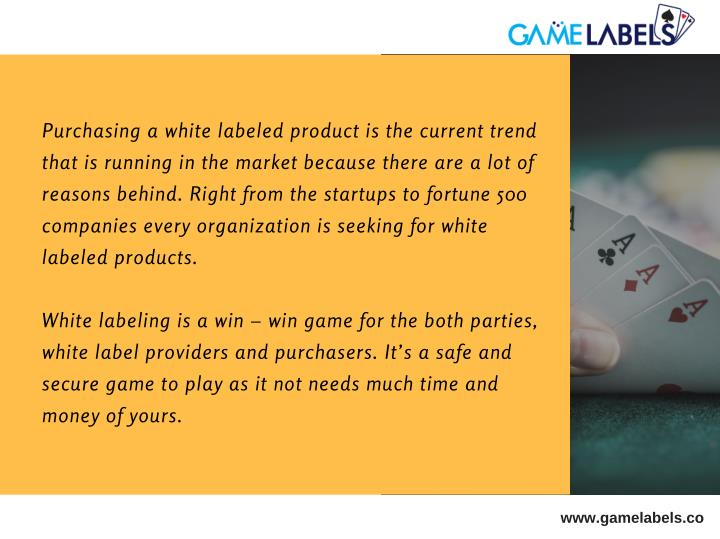 Purchasing a white labeled product is the current trend