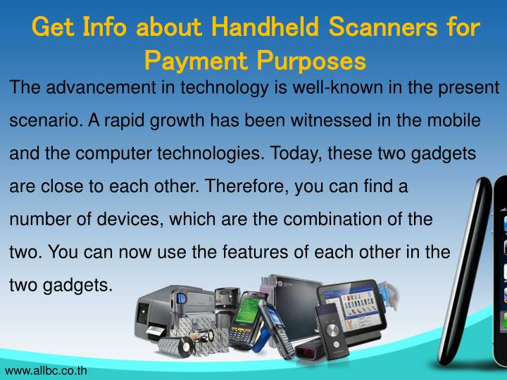 Get Info about Handheld Scanners for Payment Purposes