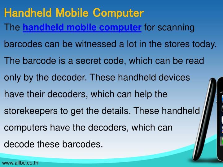 Handheld Mobile Computer