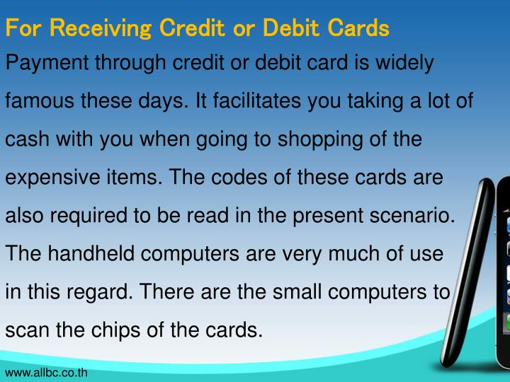 For Receiving Credit or Debit Cards