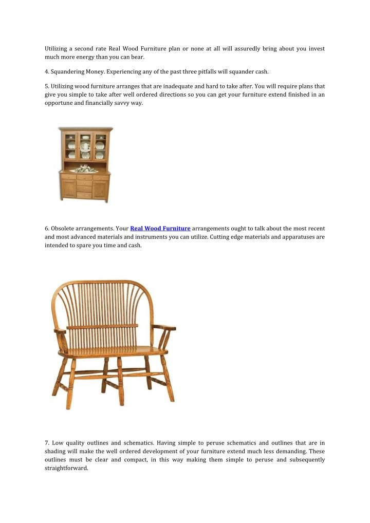 Utilizing a second rate Real Wood Furniture plan or none at all will assuredly bring about you inves...
