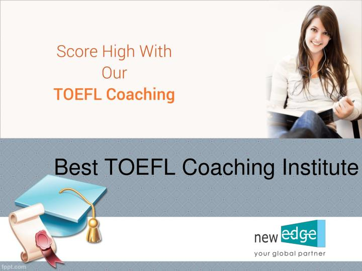 Best toefl coaching institute