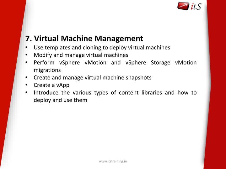 7. Virtual Machine Management