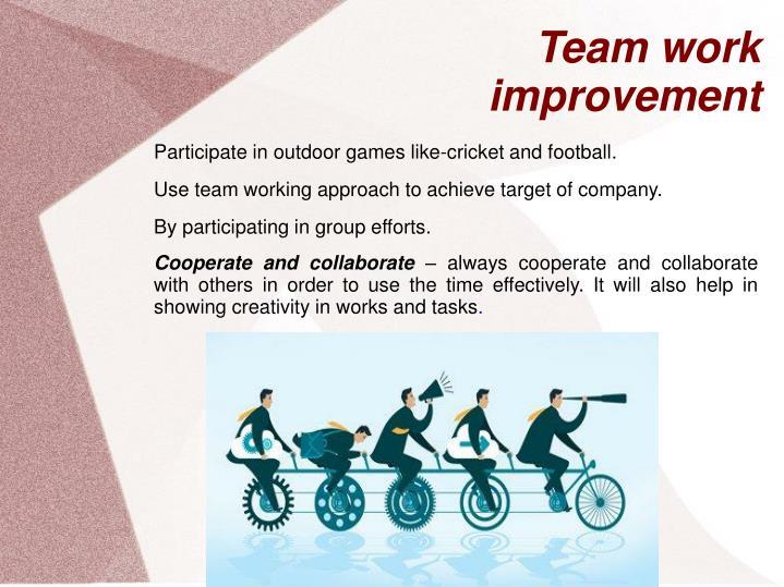 Team work improvement