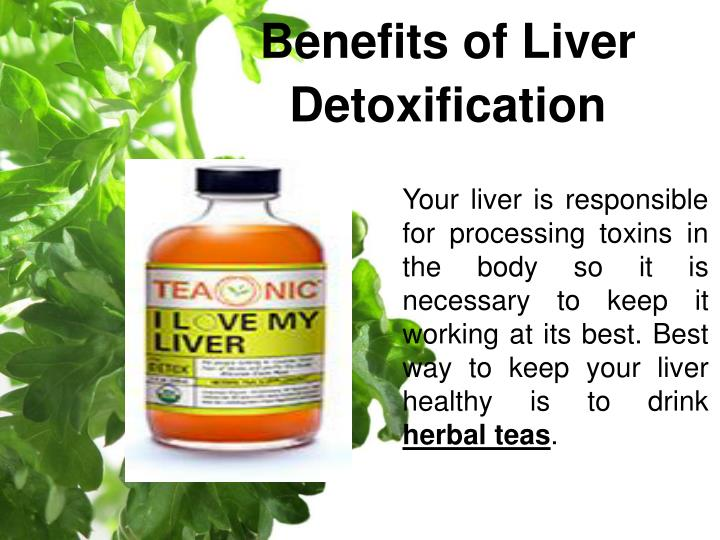 Benefits of Liver Detoxification