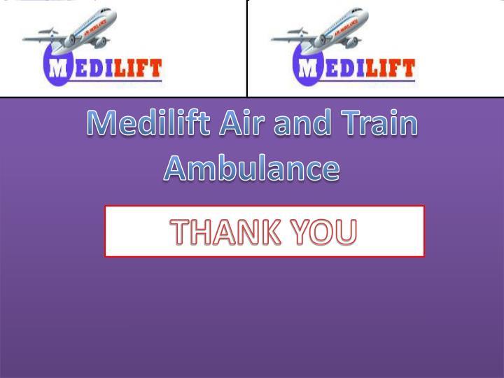 Medilift Air and Train Ambulance