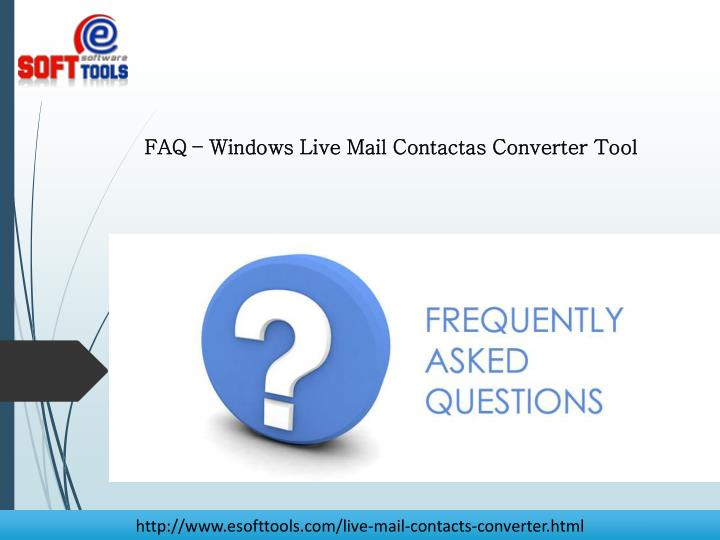 FAQ – Windows Live Mail Contactas