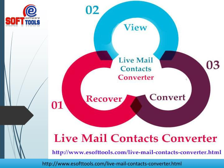 http://www.esofttools.com/live-mail-contacts-converter.html