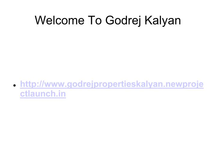 Welcome To Godrej Kalyan